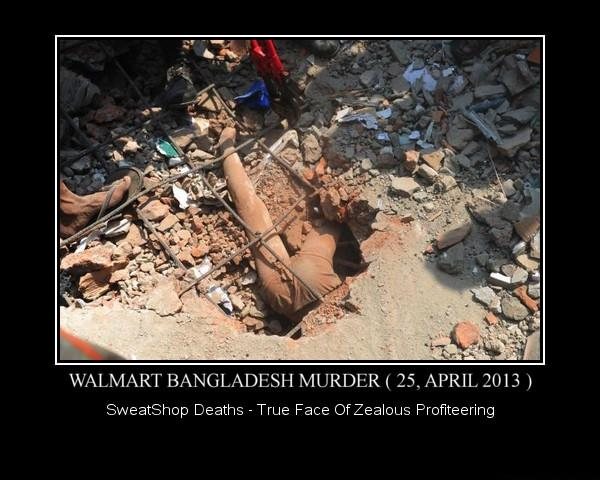 Walmart Bangladesh Sweatshop Murder ( 25, April 2013 )