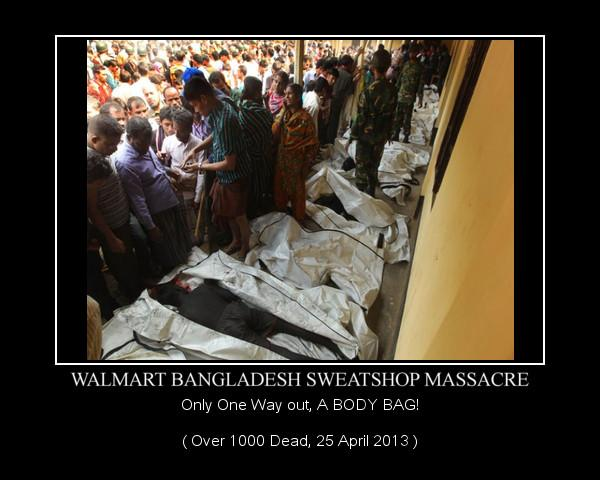 Walmart SweatShop Massacre kills over 1000 in April 2013